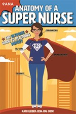 Anatomy of a Super Nurse: The Ultimate Guide to Becoming Nursey