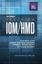 Teaching IOM/HMD: Implications of the Institute of Medicine and Health & Me