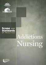 Addictions Nursing: Scope and Standards of Practice
