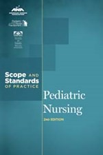 Pediatric Nursing: Scope and Standards of Practice, 2nd Ed